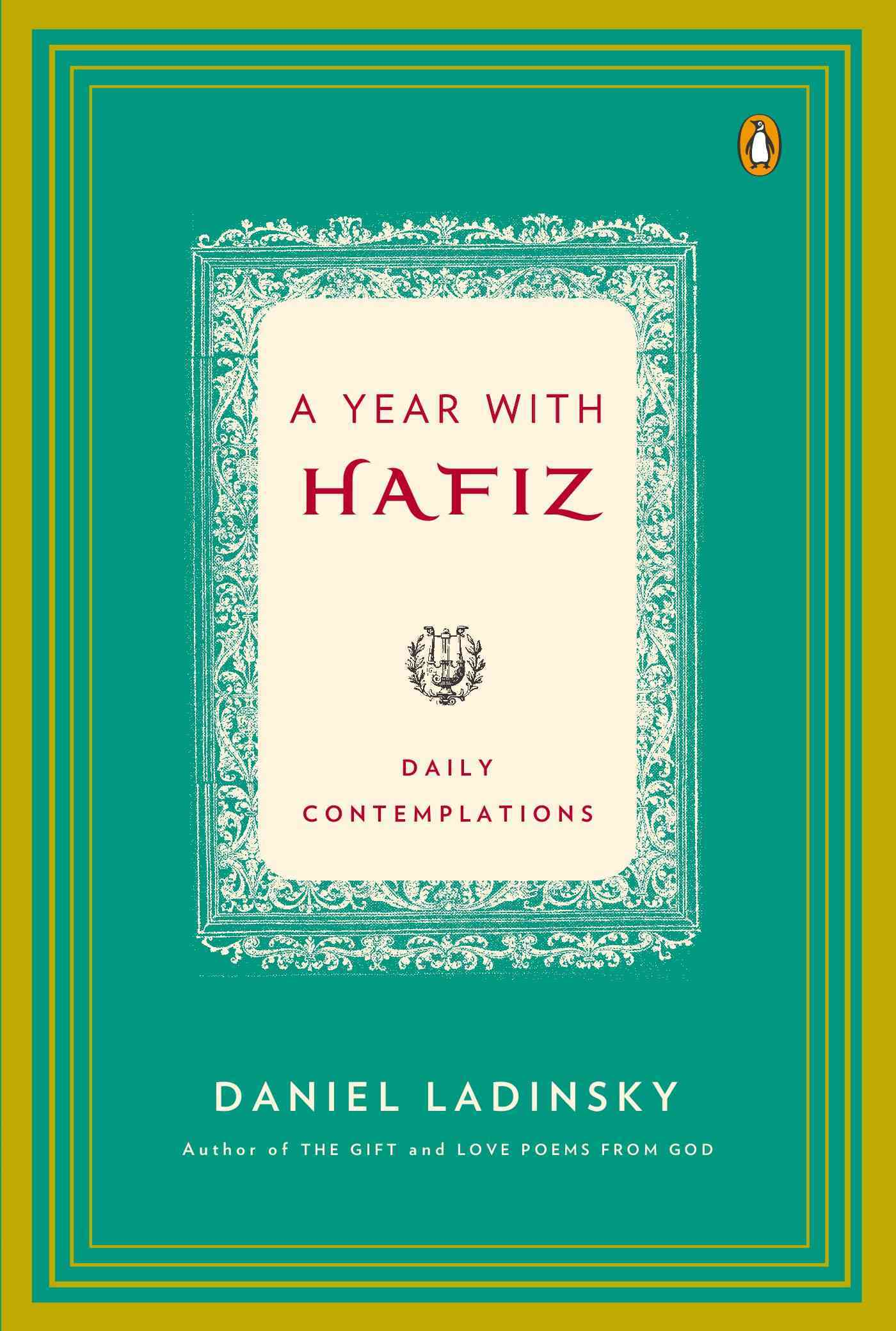 A Year With Hafiz By Hafiz/ Ladinsky, Daniel (TRN)/ Ladinsky, Daniel (INT)