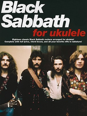 Black Sabbath for Ukulele By Iommi, Frank (COP)/ Ward, William (COP)/ Osbourne, John (COP)/ Butler, Terence (COP)/ Dio, Ronnie James (COP)