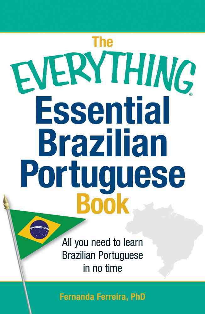 The Everything Essential Brazilian Portuguese Book By Ferreira, Fernanda