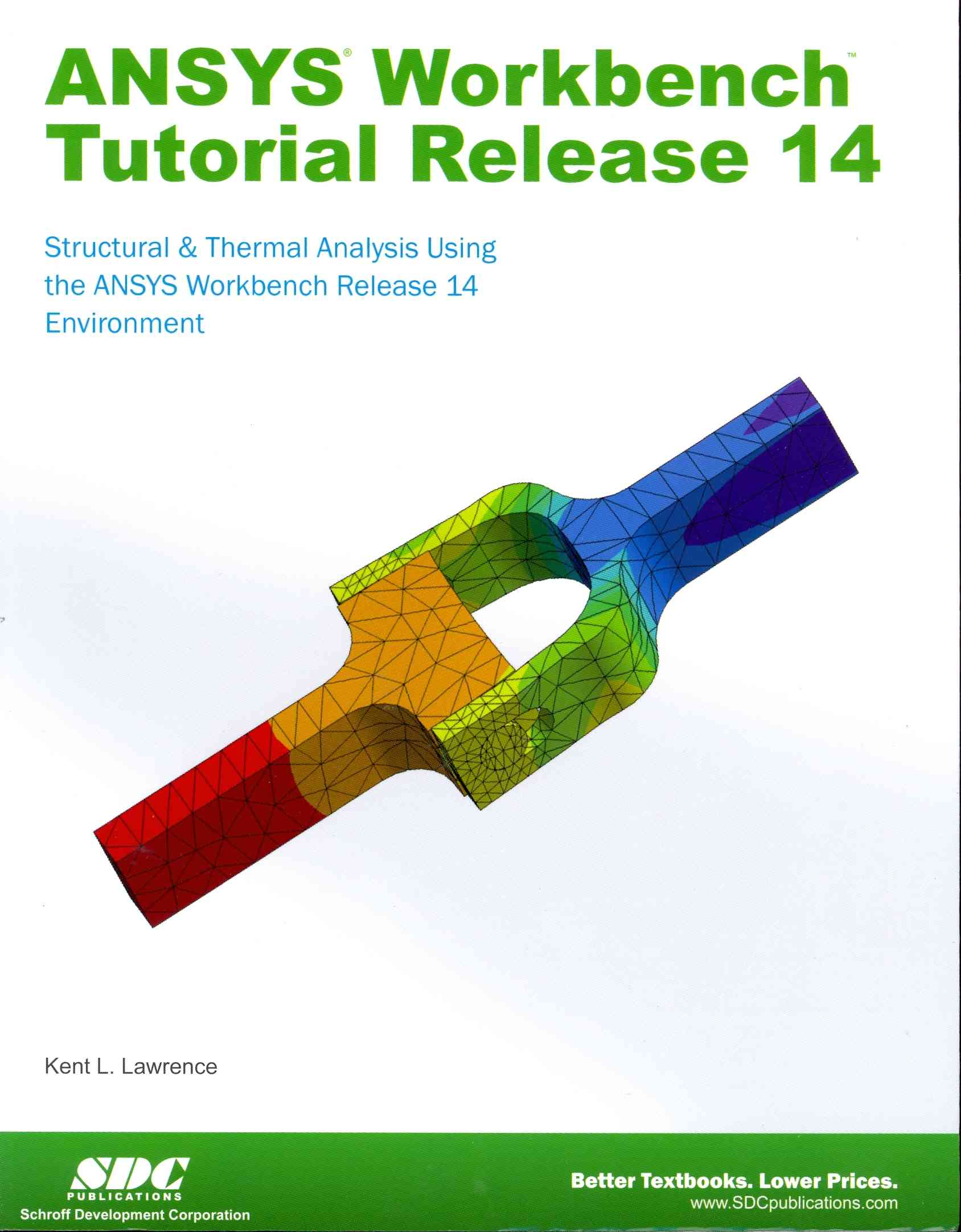 Ansys Workbench Tutorial Release 14 By Lawrence, Kent